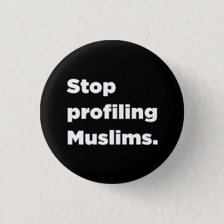 Stop Profiling Muslims Button