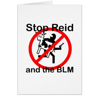 Stop Reid and the BLM Greeting Card