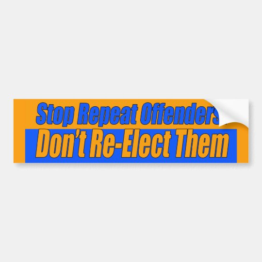 Stop Repeat Offenders Bumper Sticker
