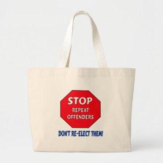 Stop Repeat Offenders Canvas Bag