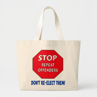 Stop Repeat Offenders Jumbo Tote Bag
