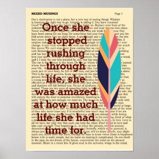 Stop Rushing Through Life - Art Print