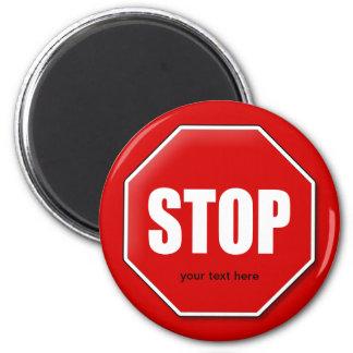 Stop Sign Custom Magnet