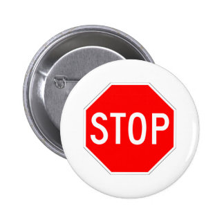 Stop Sign Customizable 6 Cm Round Badge