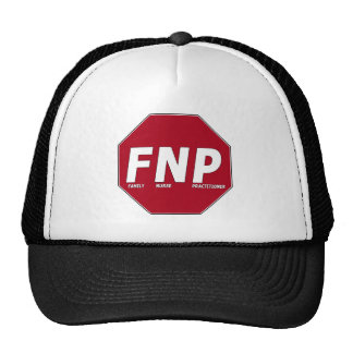 STOP SIGN FNP - Family Nurse Practitioner Cap