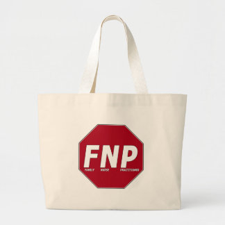 STOP SIGN FNP - Family Nurse Practitioner Jumbo Tote Bag