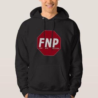 STOP SIGN FNP - Family Nurse Practitioner Sweatshirt