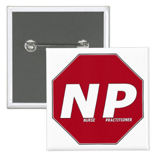 STOP SIGN NP - Nurse Practitioner Buttons