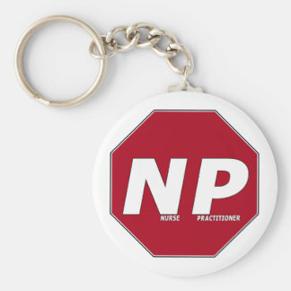 STOP SIGN NP - Nurse Practitioner Keychains