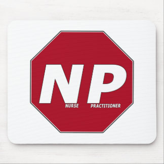 STOP SIGN NP - Nurse Practitioner Mouse Pad
