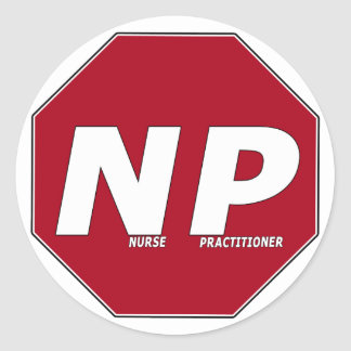 STOP SIGN NP - Nurse Practitioner Round Stickers