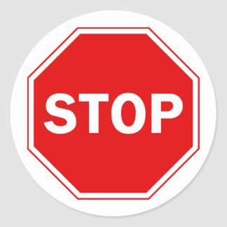 Stop Sign Round Sticker