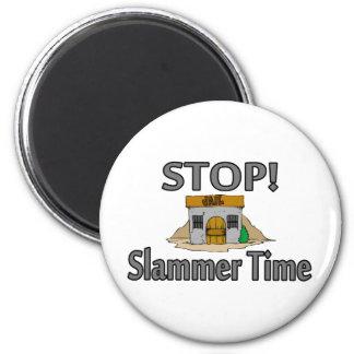Stop Slammer Time 6 Cm Round Magnet