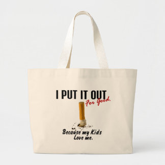 Stop Smoking I Put It Out Kids Love Me Jumbo Tote Bag