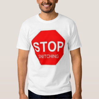 stop snitching tee shirts