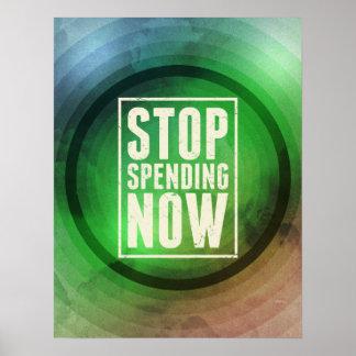 Stop Spending Now Poster