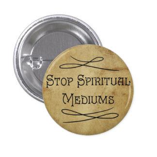 Stop Spiritual Mediums 3 Cm Round Badge
