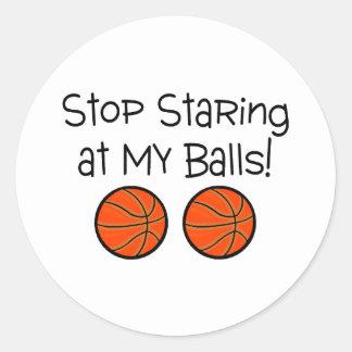 Stop Staring At My Balls Basketballs Classic Round Sticker