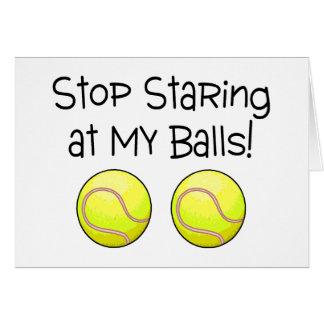 Stop Staring At My Balls Tennis Balls Card