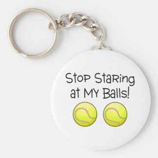 Stop Staring At My Balls (Tennis Balls) Key Ring
