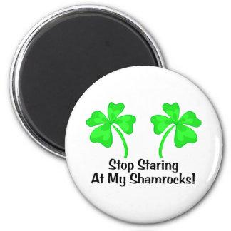 Stop Staring At My Shamrocks 6 Cm Round Magnet