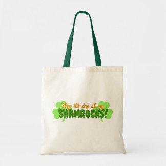 Stop Staring at my Shamrocks! Tote Bags