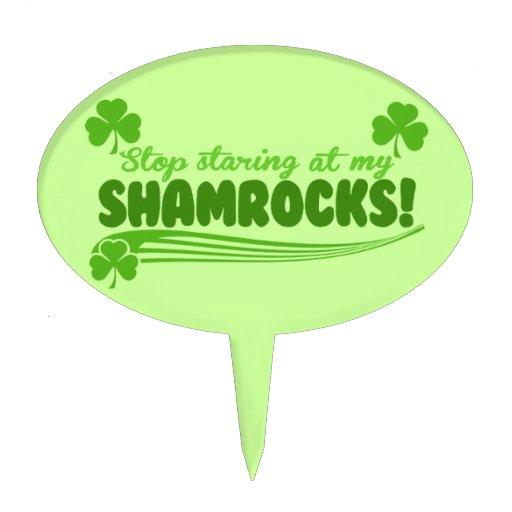 Stop Staring at my Shamrocks! Cake Picks