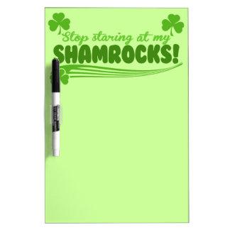Stop Staring at my Shamrocks Dry-Erase Board