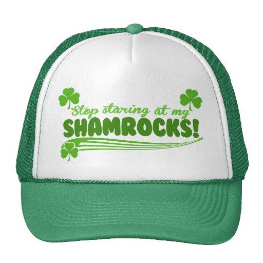 Stop Staring at my Shamrocks! Trucker Hats
