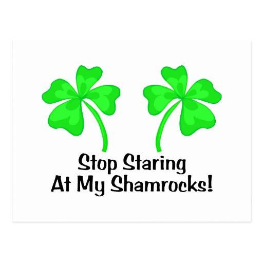 Stop Staring At My Shamrocks Post Card