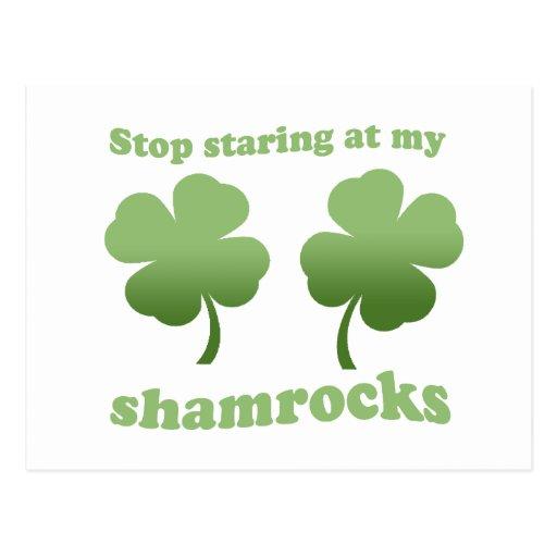 STOP STARING AT MY SHAMROCKS POST CARDS