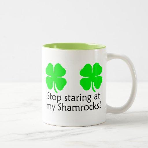 Stop Staring At my Shamrocks St Patricks Day Mug