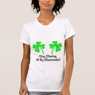 Stop Staring At My Shamrocks T-shirts