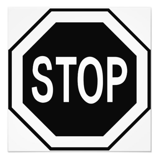 Stop Symbol Sign - Black on White Photographic Print