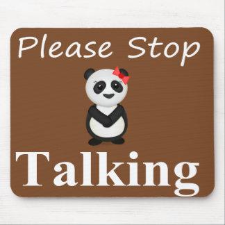 Stop Talking Panda Mouse Pad