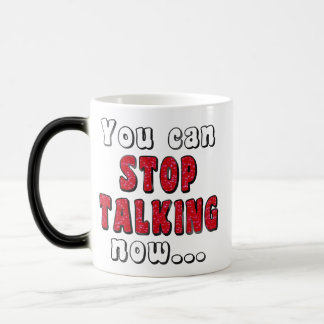 STOP TALKING #StopTalking ...Fun Humor Magic Mug