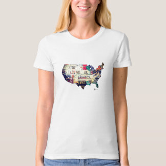 """STOP Testing on Animals in the United States"" Tee Shirts"