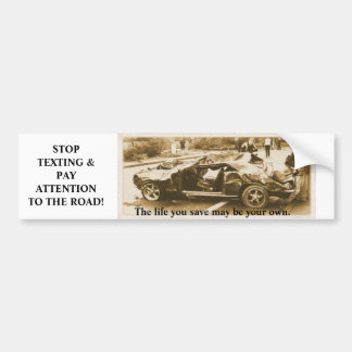 Stop Texting! Bumper Sticker