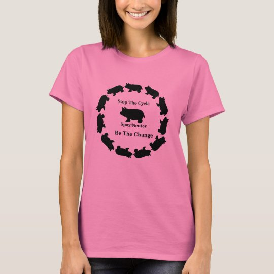 Stop The Cycle, Be The Change, Pig Basic T-Shirt