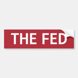 STOP THE FED BUMPER STICKER