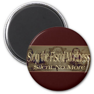 Stop the Fiscal Madness 6 Cm Round Magnet