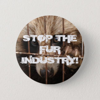 Stop the Fur Industry 6 Cm Round Badge