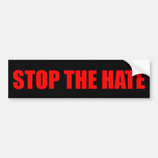 """STOP THE HATE"" BUMPER STICKER"