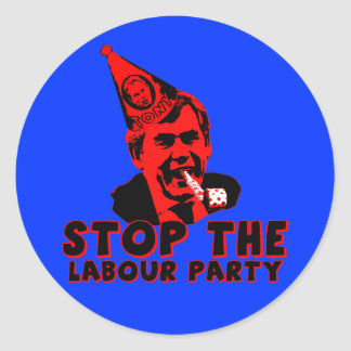 Stop the Labour party Round Sticker