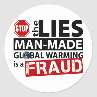 Stop the Lies about Global Warming Round Sticker
