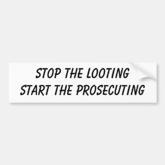 Stop the Looting Bumper Sticker