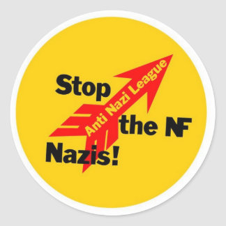 Stop the National Front Nazis! Round Sticker