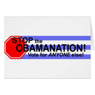 Stop the Obomanation! Greeting Card