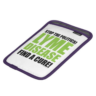 Stop The Politics Find a Cure iPad Mini Sleeve