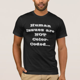 Stop the Racism T-Shirt